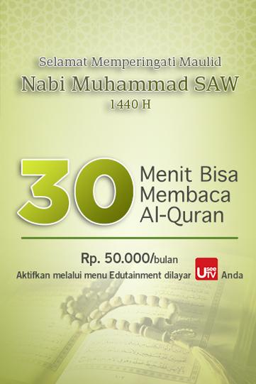 30 MENIT MEMBACA AL-QURAN GREETING MAULID NABI