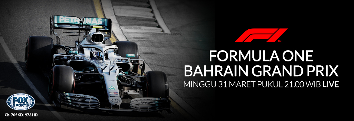 Fox Sport F1 Bahrain GP (Mar 29-31)